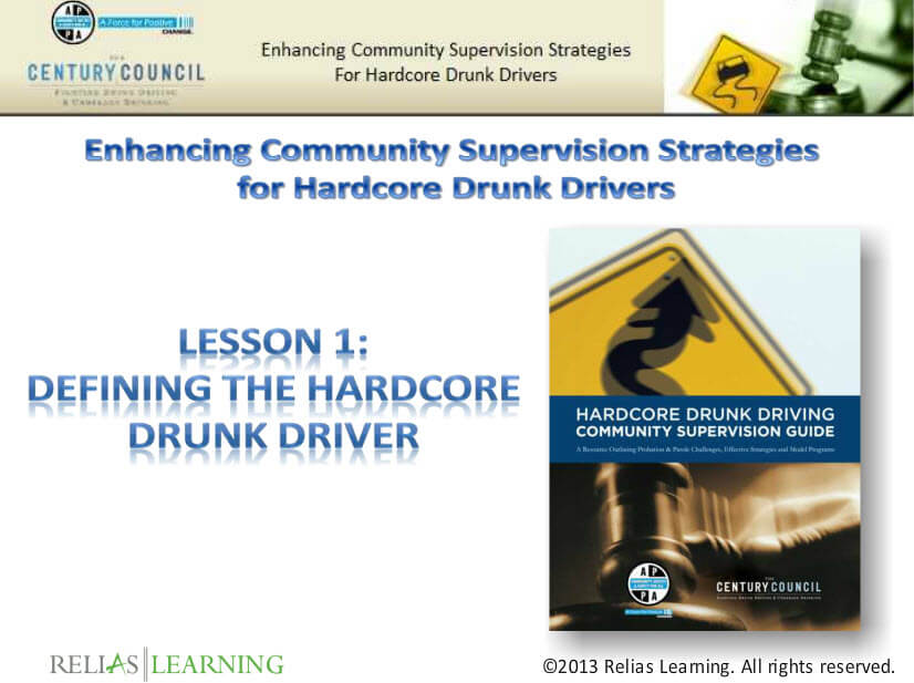 Enhancing Community Supervision Strategies for Hardcore Drunk Drivers