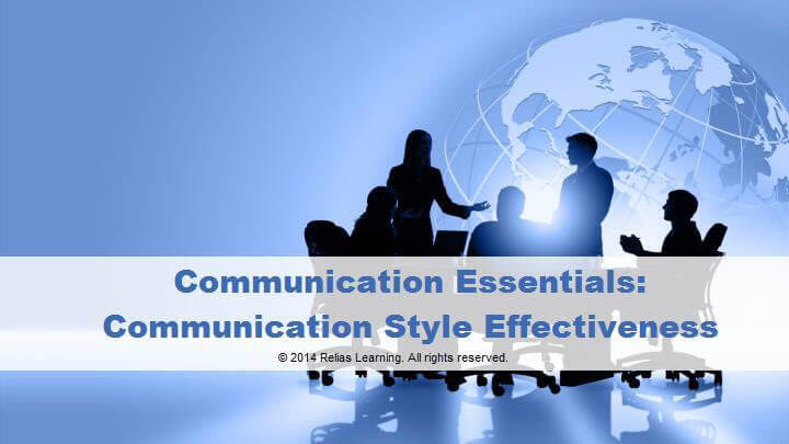 Communication Essentials: Communication Style Effectiveness