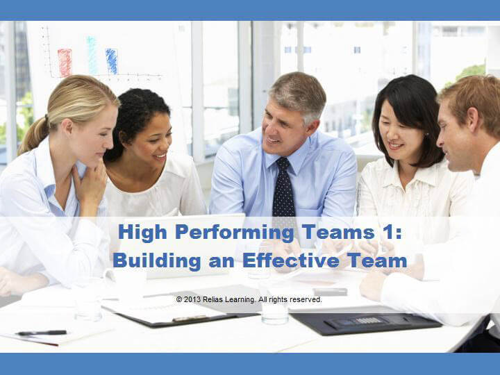 High Performing Teams: Building an Effective Team