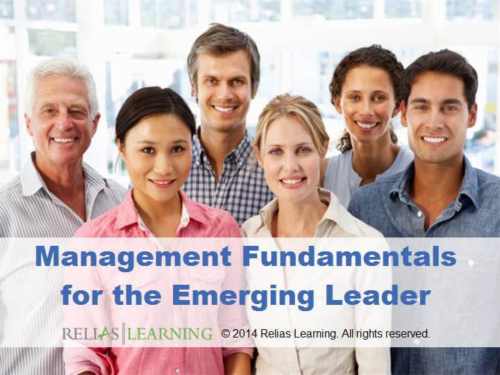 Management Fundamentals for the Emerging Leader