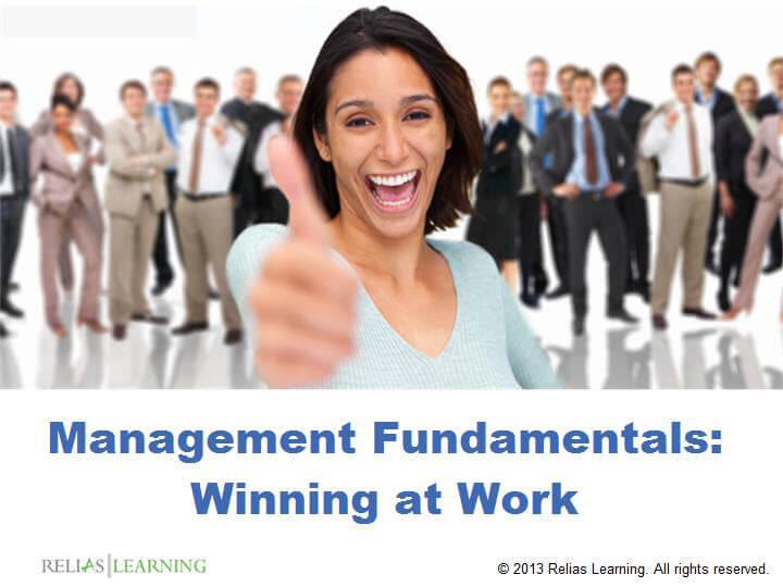 Management Fundamentals: Winning at Work
