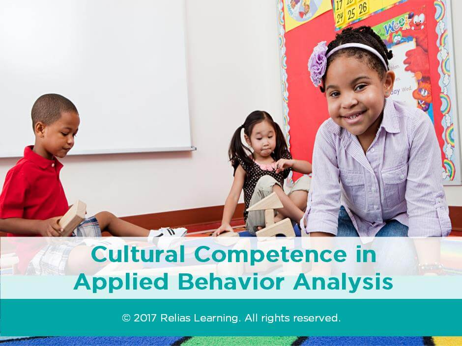Cultural Competence in Applied Behavior Analysis