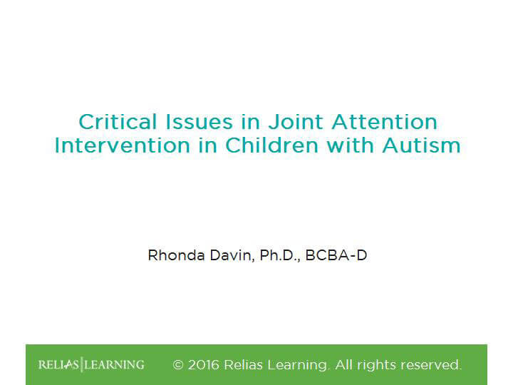 Critical Issues in Joint Attention Intervention in Children with Autism