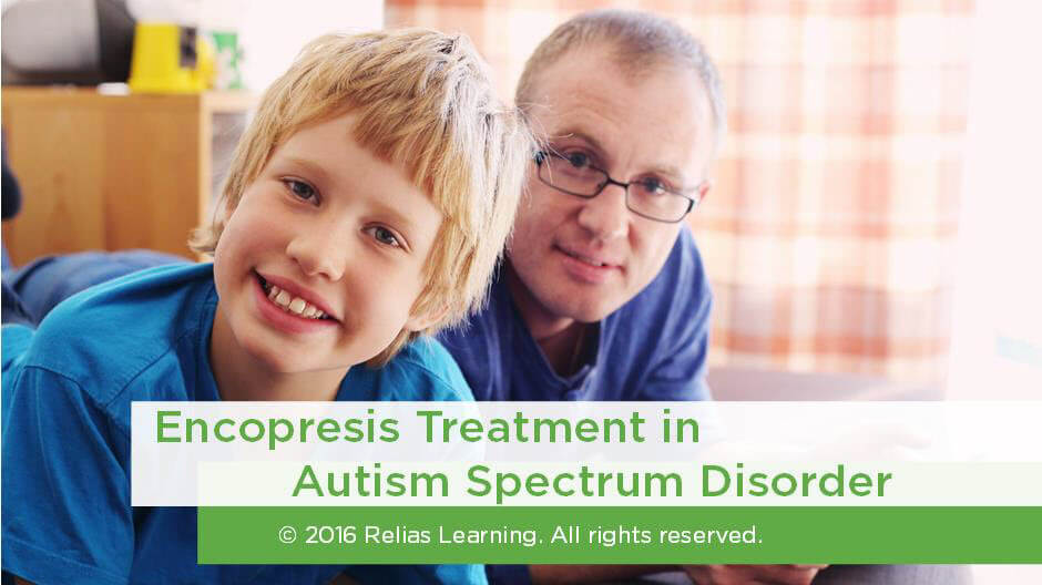 Encopresis Treatment in Autism Spectrum Disorder