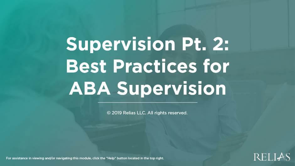 Supervision Pt. 2: Best Practices for ABA Supervision