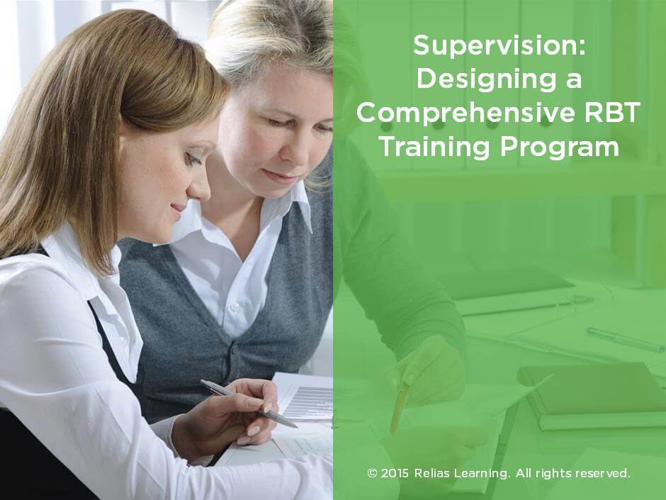 Designing a Comprehensive RBT Training Program