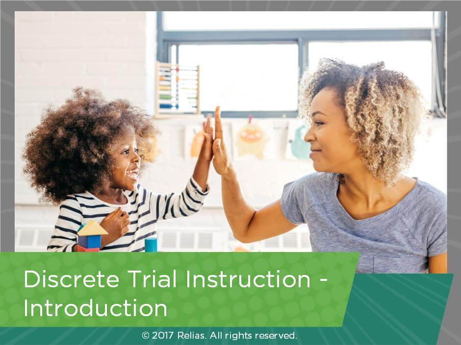 Discrete Trial Instruction - Introduction