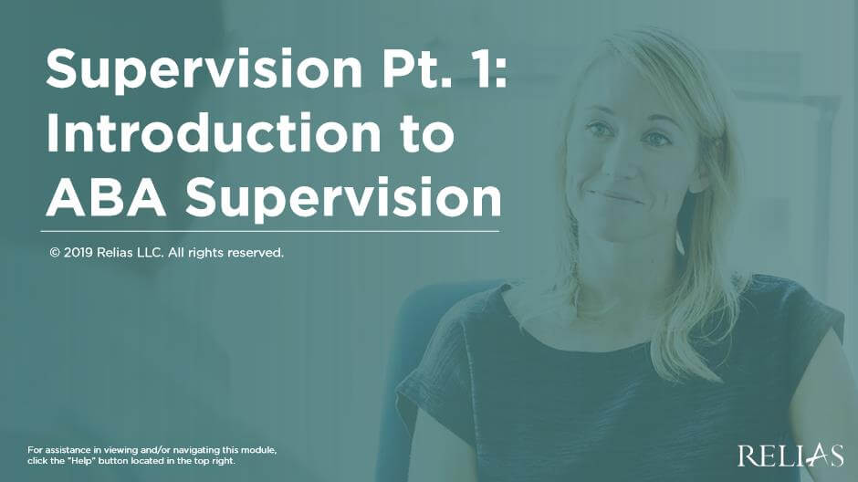 Supervision Pt. 1 - Introduction to ABA Supervision
