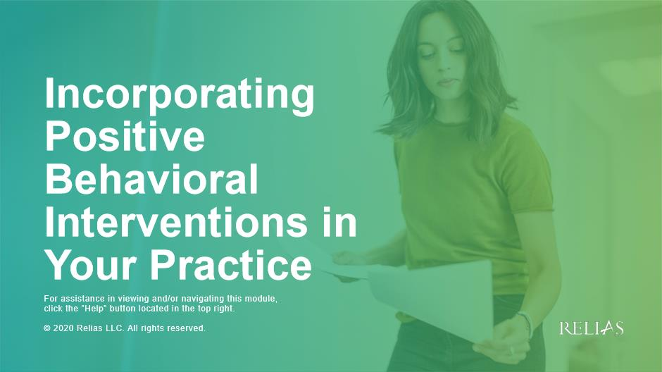 Incorporating Positive Behavioral Interventions in Your Practice