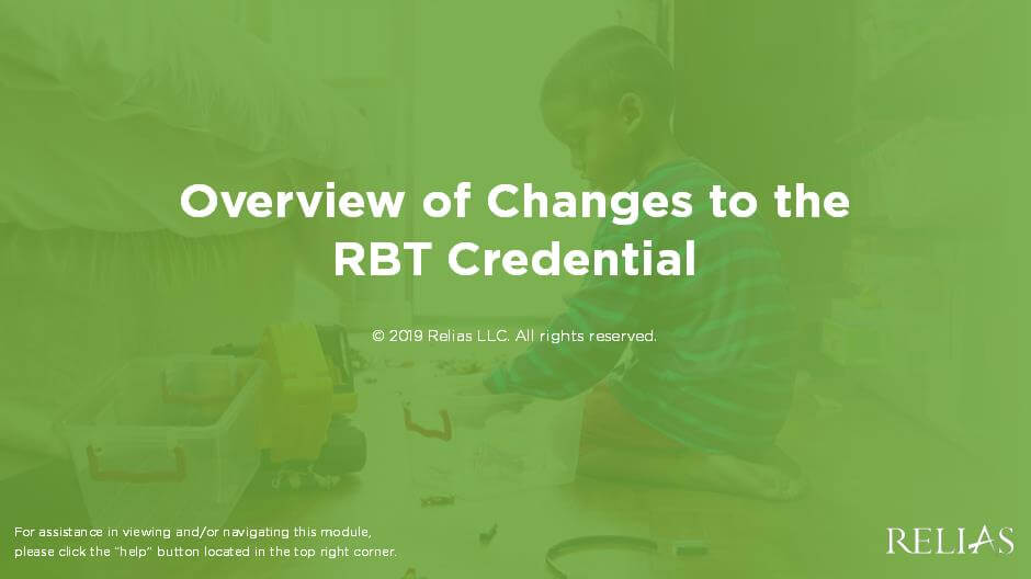 Overview of Changes to the RBT Credential