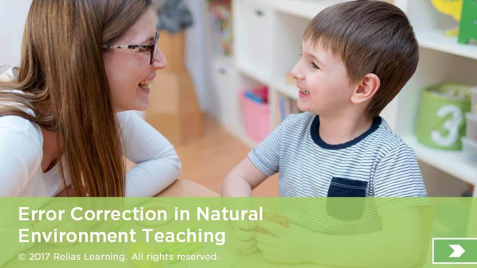 Error Correction in Natural Environment Teaching