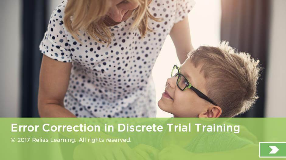 Error Correction in Discrete Trial Training