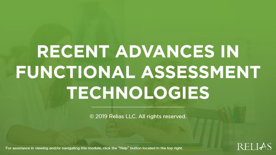 Recent Advancements in Functional Assessment Technologies