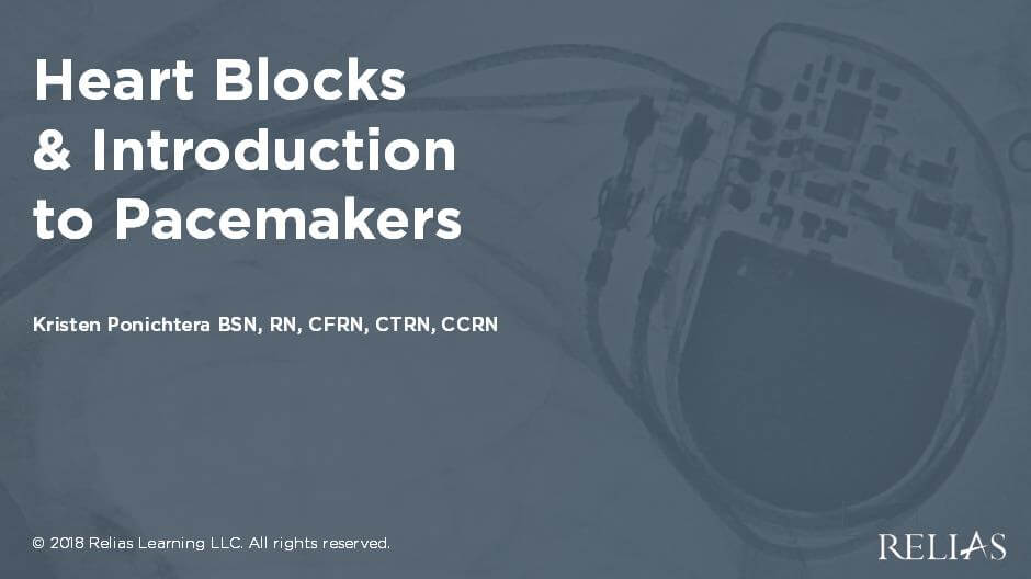 Heart Blocks and Introduction to Pacemakers