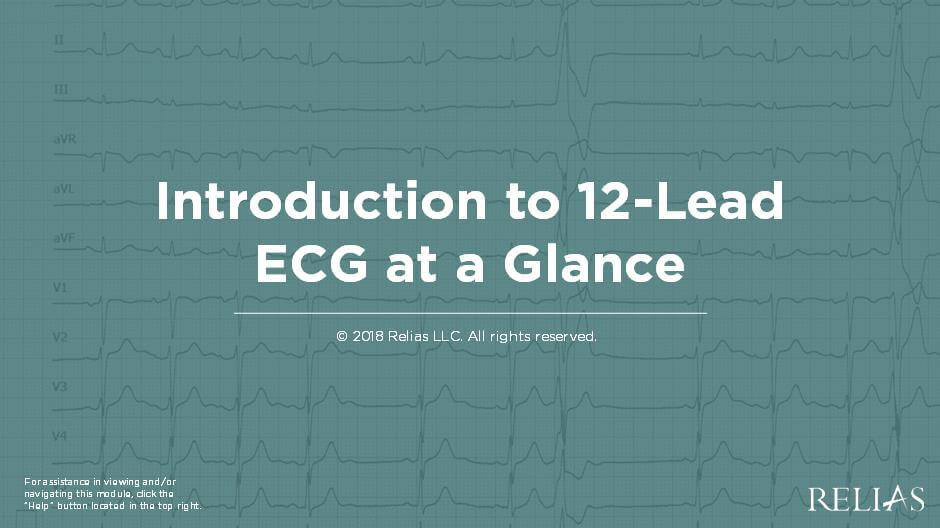 Introduction to 12-Lead at a Glance