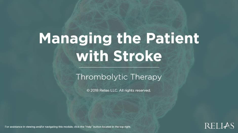 Managing the Patient with Stroke: Thrombolytic Therapy