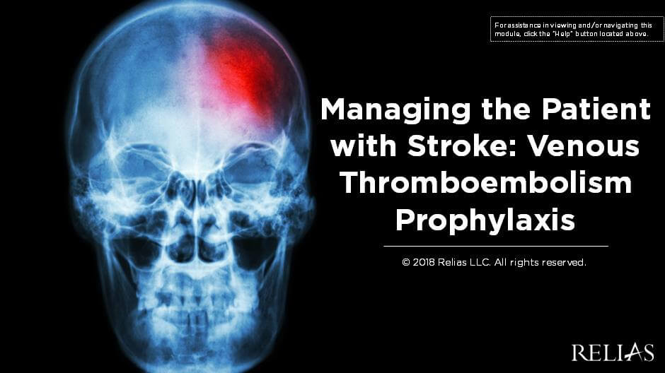 Managing the Patient with Stroke: Venous Thromboembolism Prophylaxis