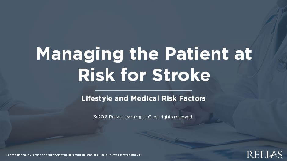 Managing the Patient at Risk for Stroke - Lifestyle and Medical Risk Factors