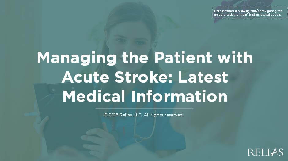 Managing the Patient with Acute Stroke - Latest Medical Information