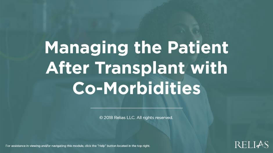 Managing the Patient After Transplant with Co-Morbidities