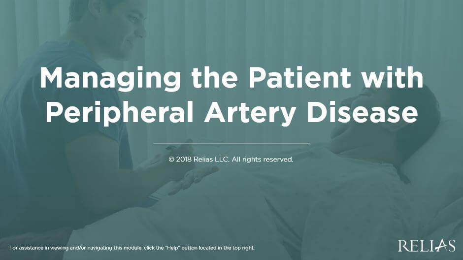 Managing the Patient with Peripheral Artery Disease