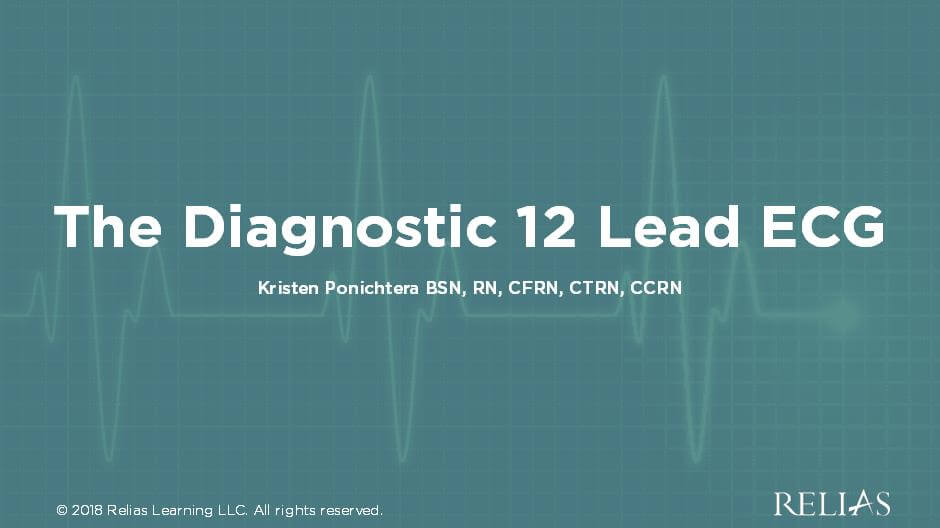 The 12 Lead Diagnostic ECG