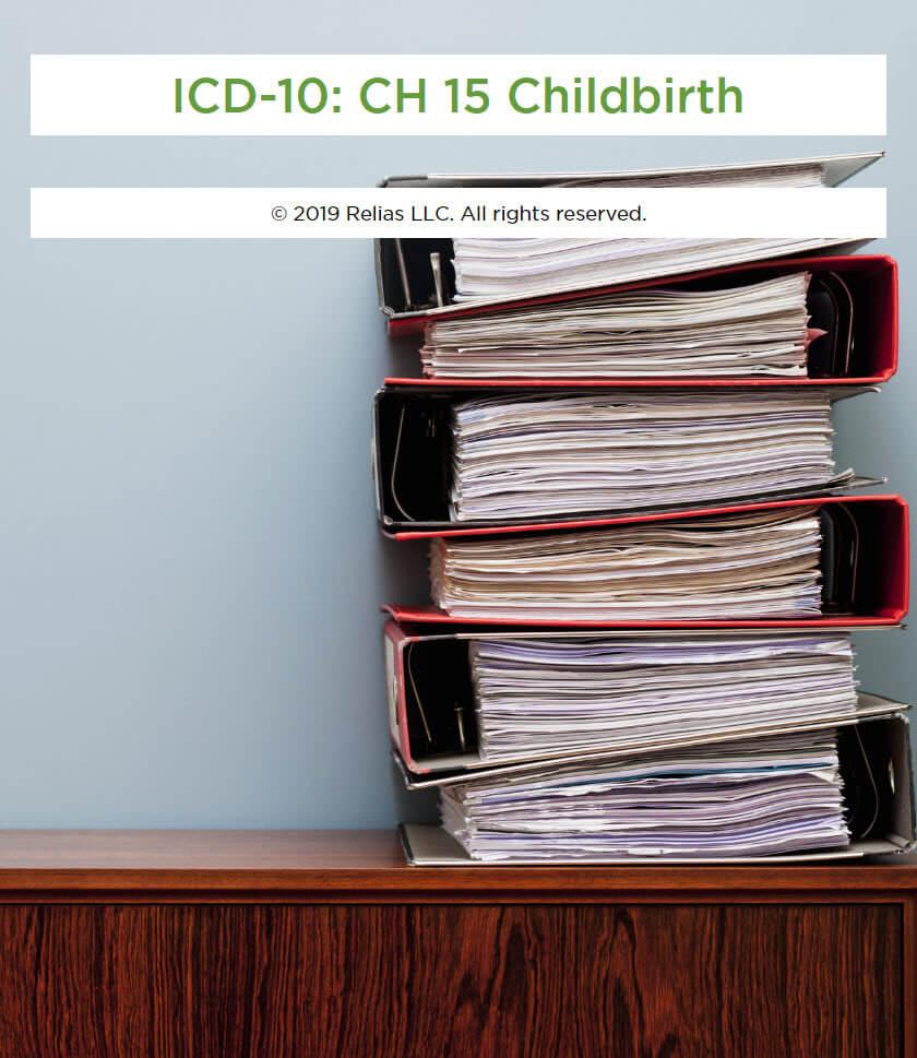 ICD-10: CH 15 Childbirth