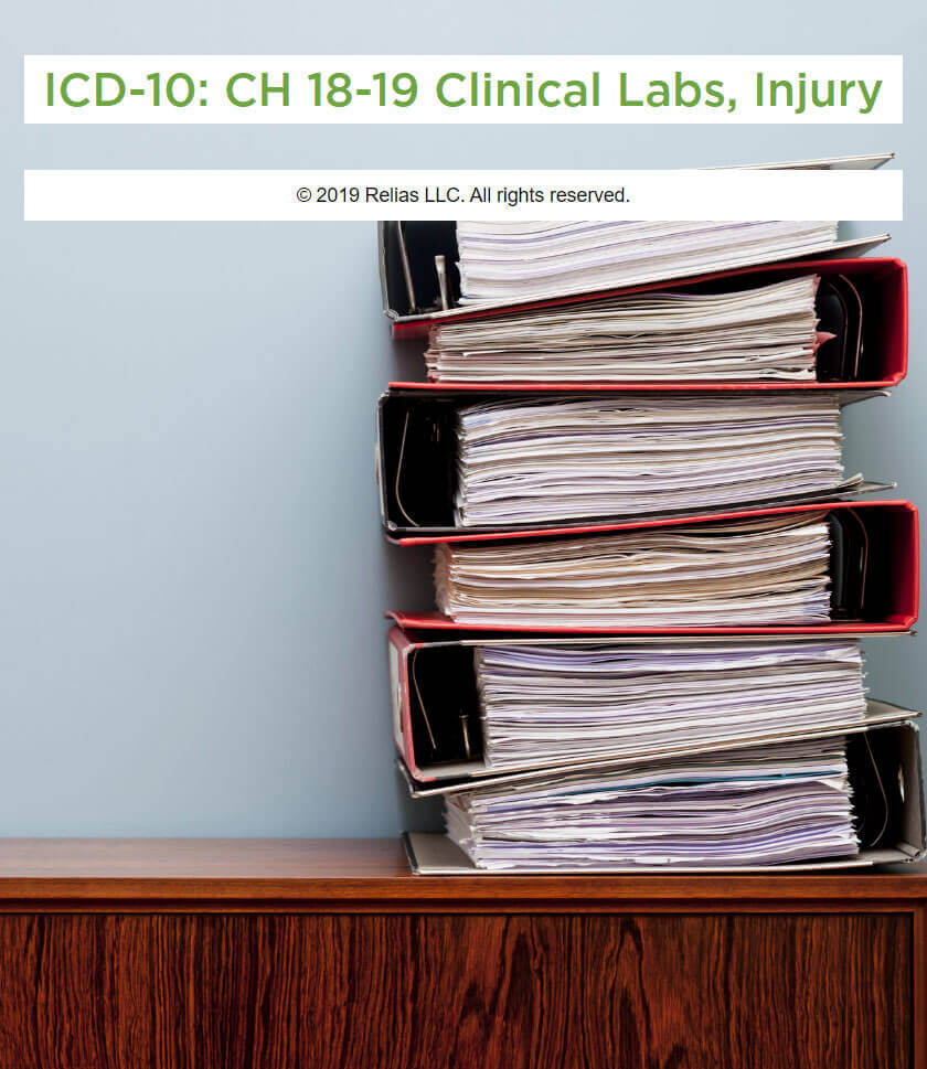 ICD-10:  CH 18-19 Clinical Labs, Injury