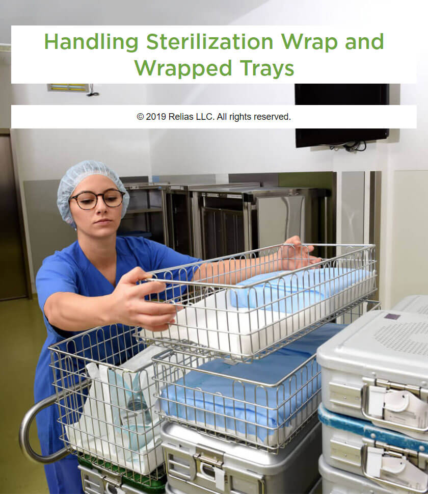Handling Sterilization Wrap and Wrapped Trays