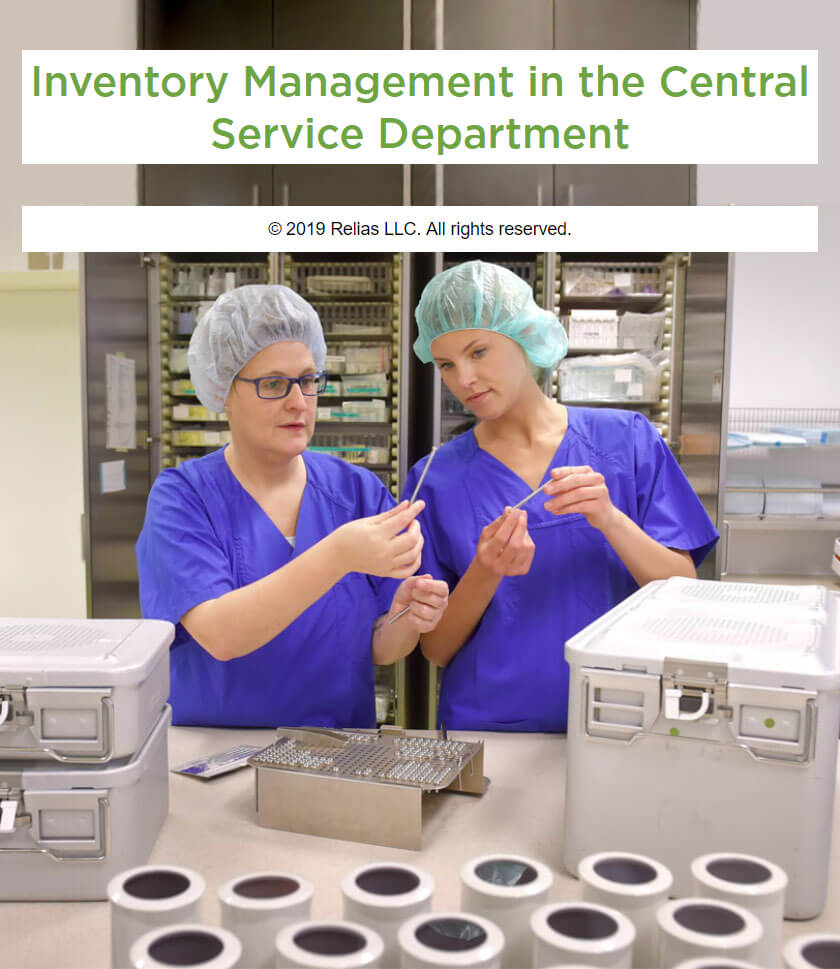 Inventory Management in the Central Service Department