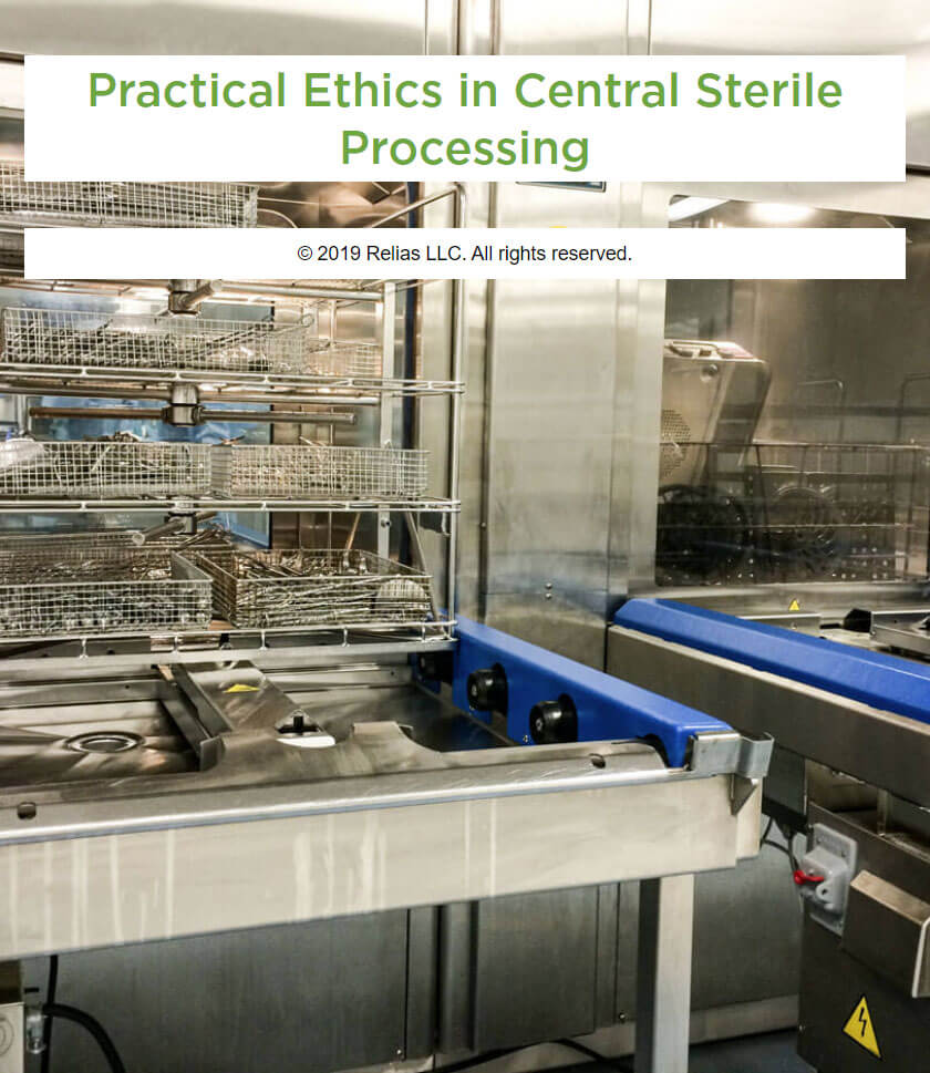 Practical Ethics in Central Sterile Processing