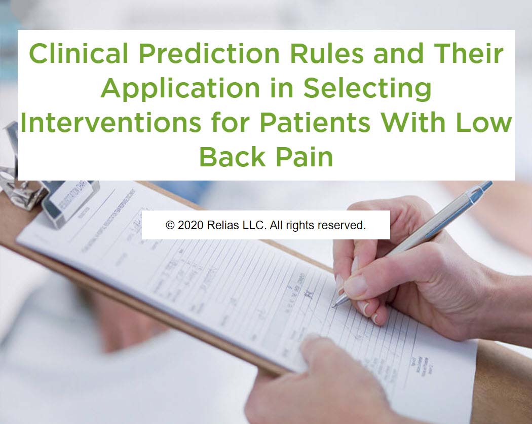 Clinical Prediction Rules: Application in Selecting Interventions for Patients with Low Back Pain