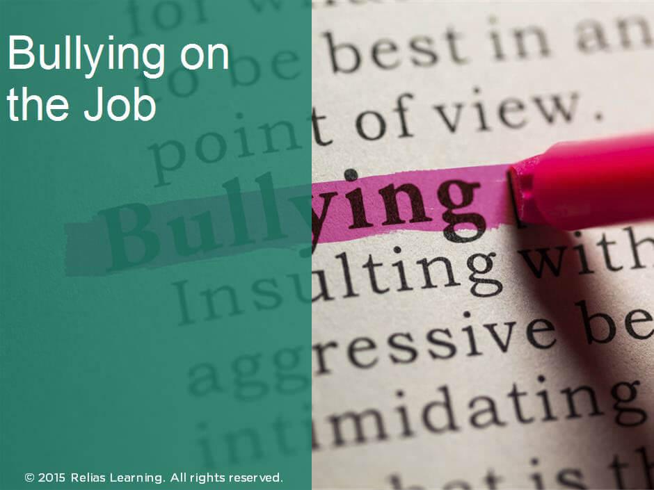 Bullying On The Job