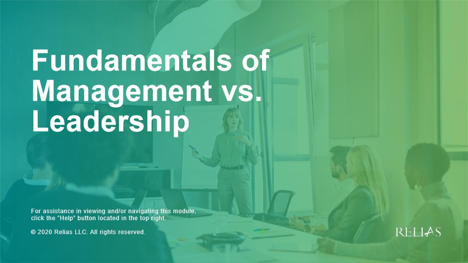 Fundamentals of Management vs. Leadership