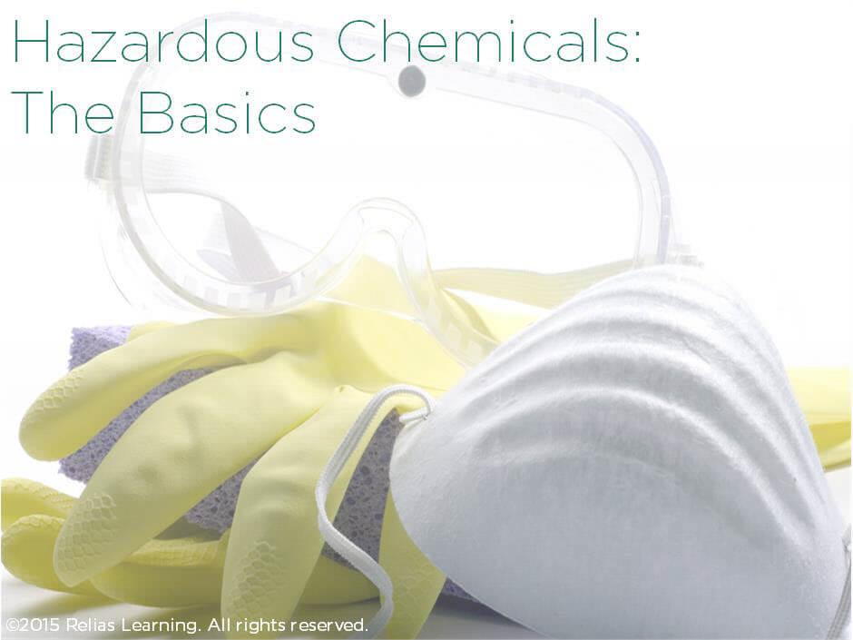Hazardous Chemicals: The Basics