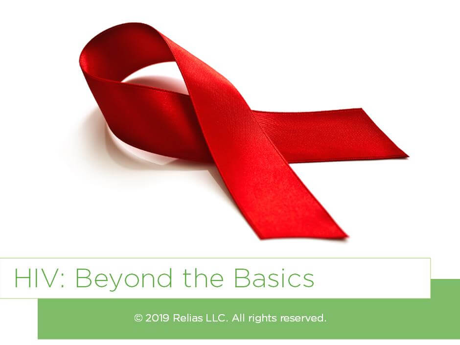 HIV: Beyond the Basics