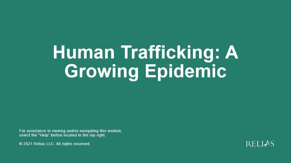 Human Trafficking: A Growing Epidemic