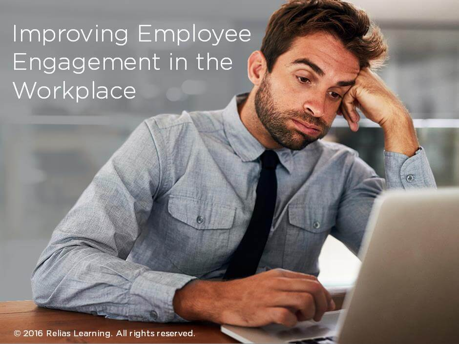 Improving Employee Engagement in the Workplace