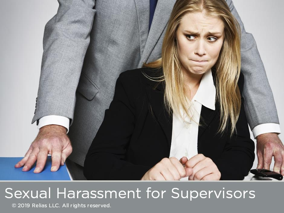 Sexual Harassment: What Supervisors Need to Know
