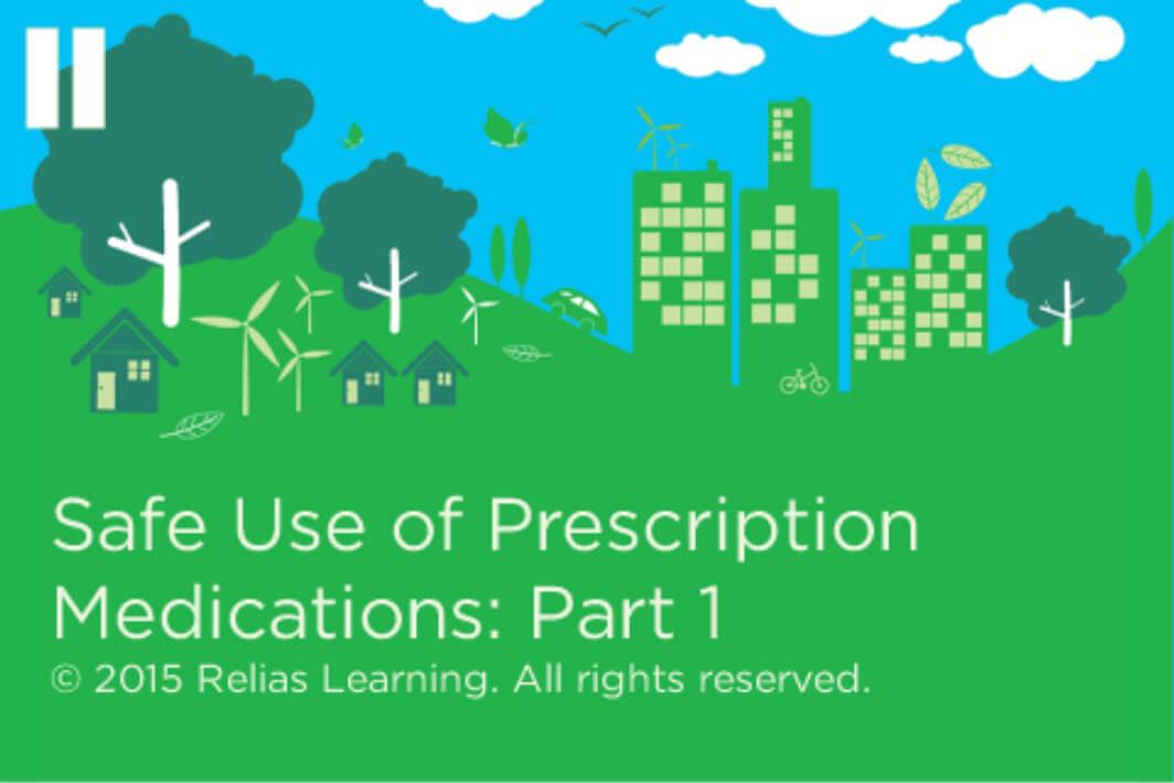Employee Wellness - Safe Use of Prescription Medications: Part 1
