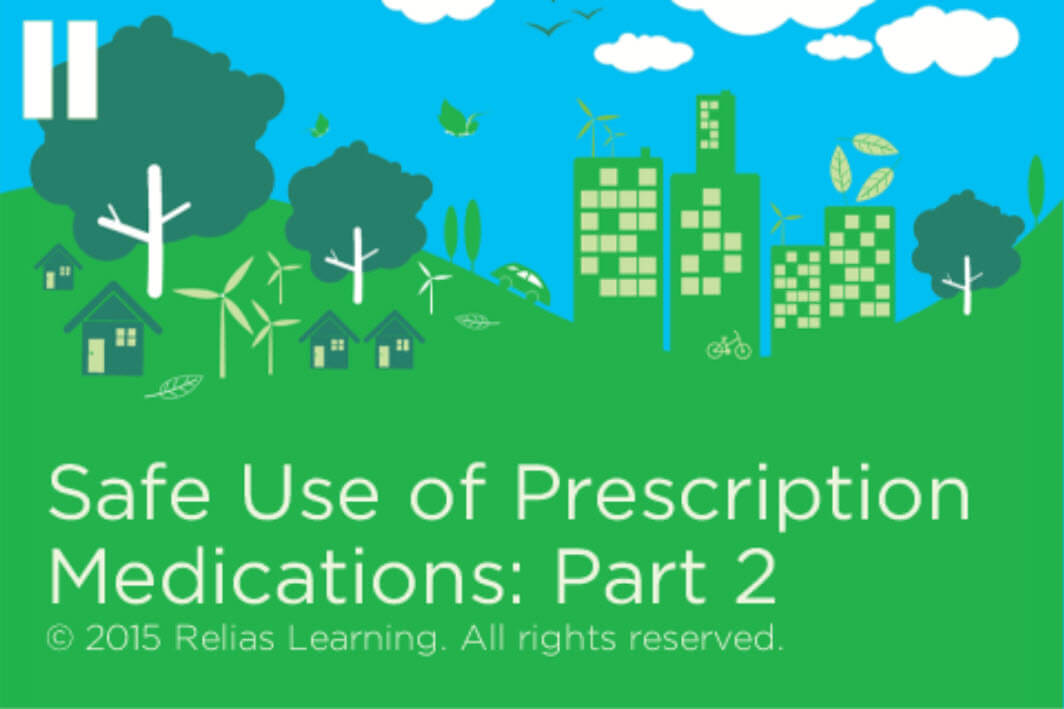 Employee Wellness - Safe Use of Prescription Medications: Part 2
