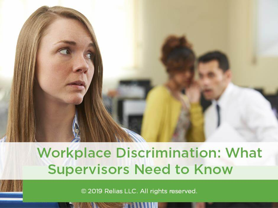Workplace Discrimination: What Supervisors Need to Know