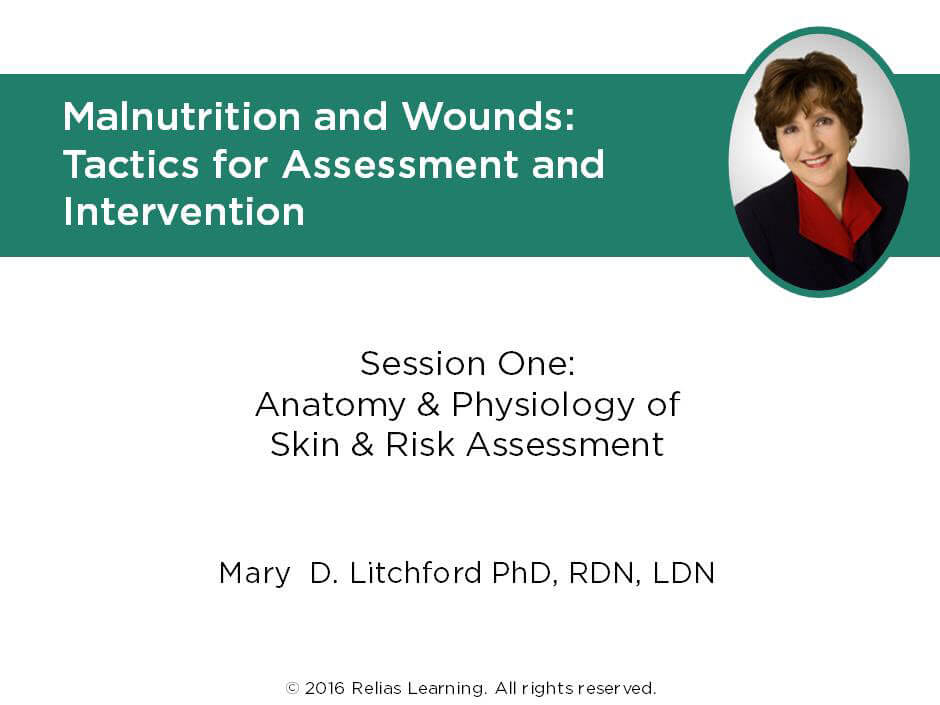 Malnutrition and Wounds: Anatomy and Physiology of Skin | RELIAS ACADEMY