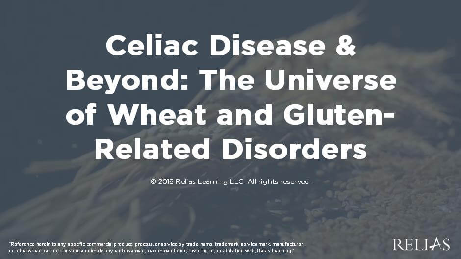 Celiac Disease and Beyond: The Universe of Wheat and Gluten-Related Disorders