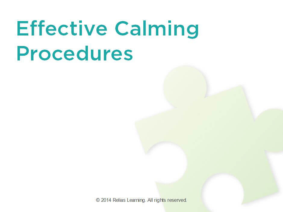 Effective Calming Procedures