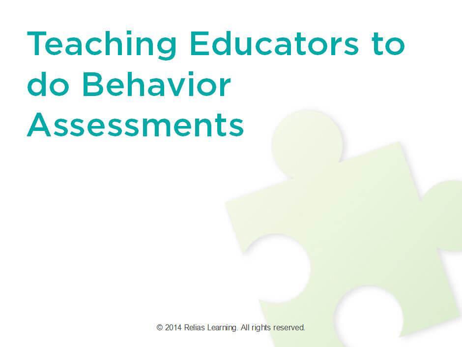 Teaching Educators to do Behavior Assessments