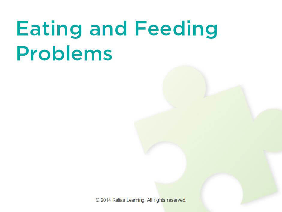 Eating And Feeding Problems Relias Academy