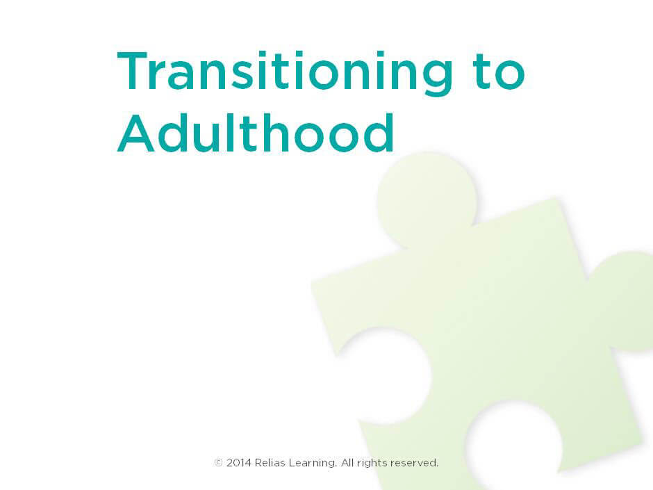 Transitioning to Adulthood