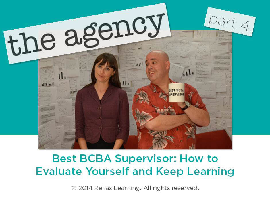 The Agency - Part 4: Best BCBA Supervisor