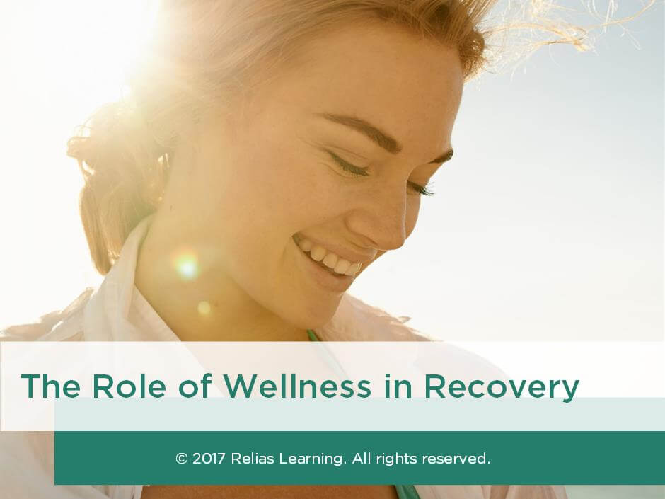 The Role of Wellness in Recovery
